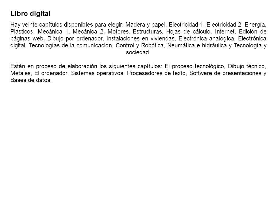 Libro digital Está diseñado para ser usado en ordenadores convencionales, miniportátiles o pizarras digitales.