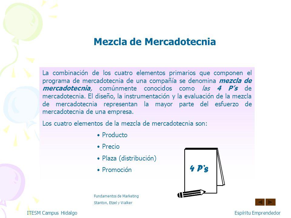 La mezcla de Mercadotecnia (Las 4 Ps)