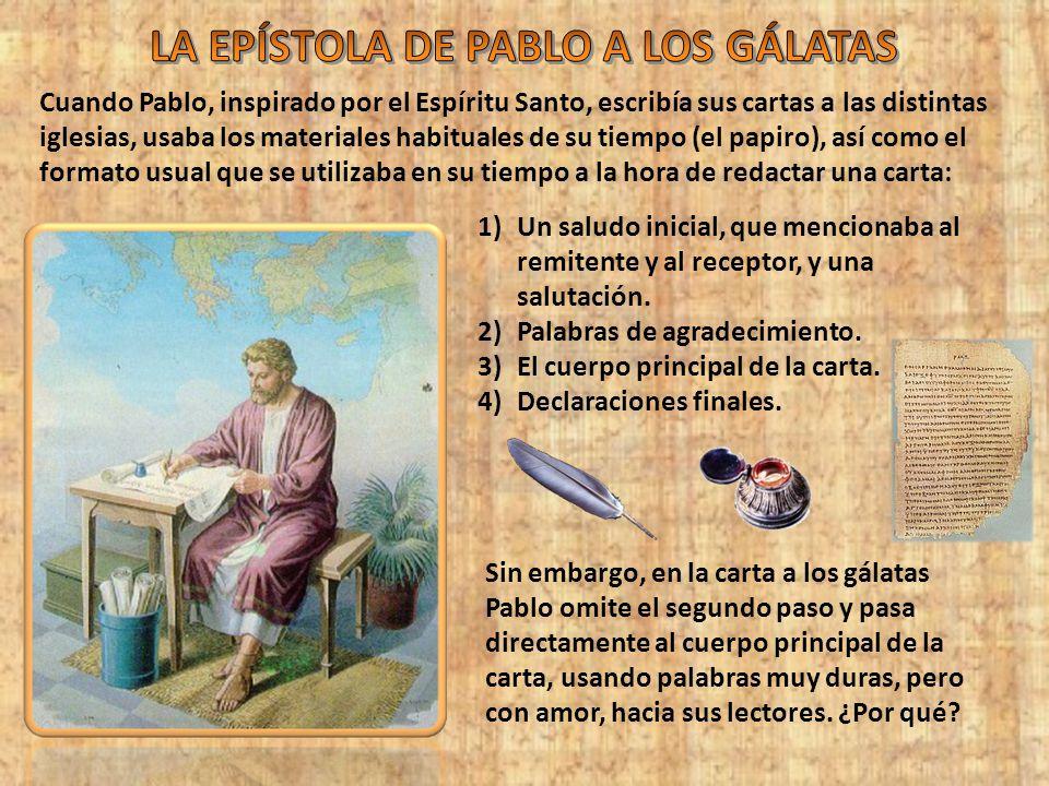 Gálatas, 1: 1-5 Gálatas, 1: 6-9 Gálatas, 1: 10-12 Gálatas, 1: 13-24 Salutación y defensa de su apostolado Un evangelio diferente El verdadero evangelio Defensa de su apostolado