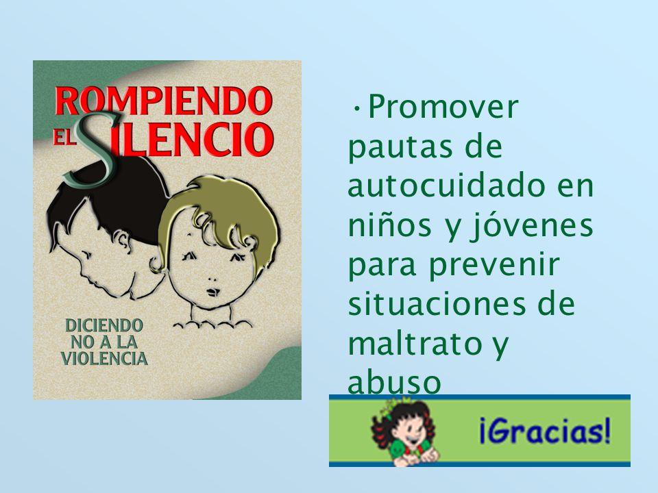 Promover pautas de autocuidado en niños y jóvenes para prevenir situaciones de maltrato y abuso