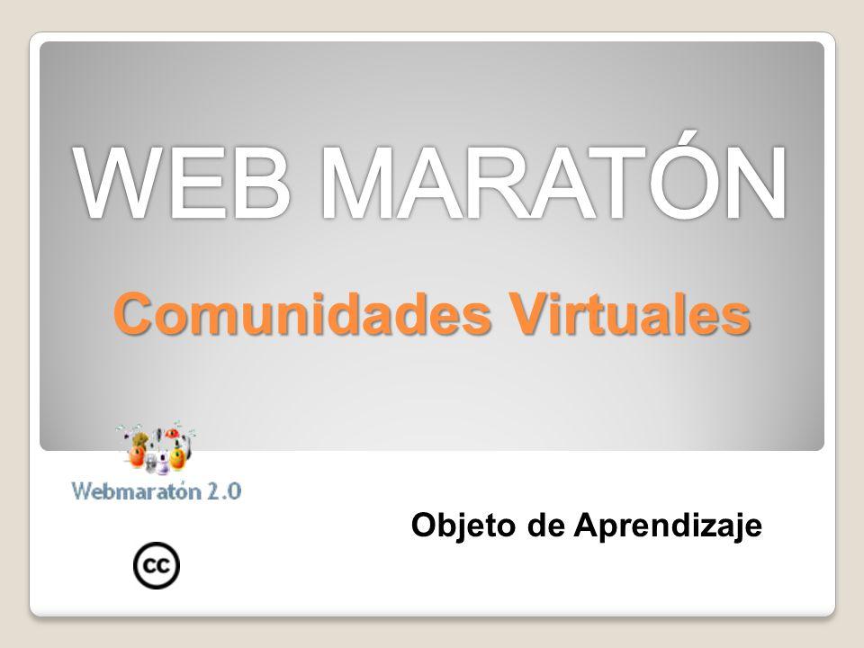 Objeto de Aprendizaje-Comunidades Virtuales La finalidad de este recurso es agrupar en un único lugar información relevante que permita a cualquier persona tener una visión sobre lo que son la Comunidades Virtuales.