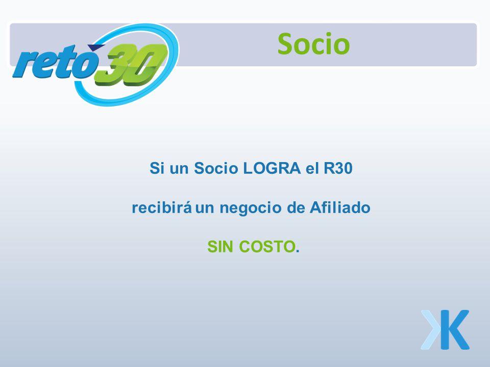 Si un Socio LOGRA el R30 recibirá un negocio de Afiliado SIN COSTO.