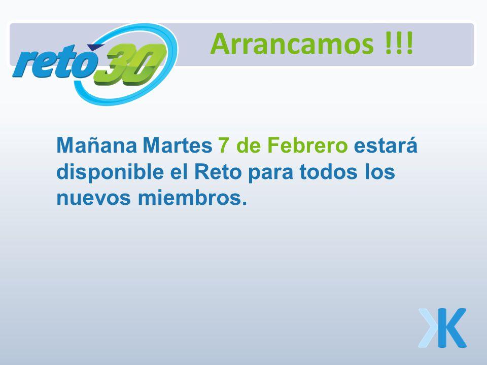 Mañana Martes 7 de Febrero estará disponible el Reto para todos los nuevos miembros.