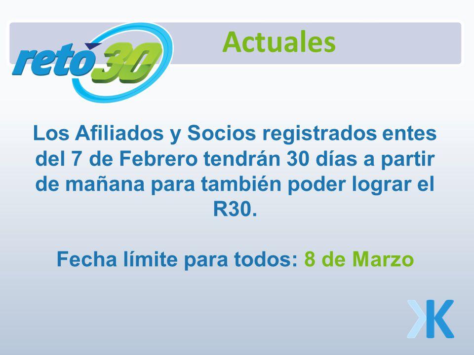Los Afiliados y Socios registrados entes del 7 de Febrero tendrán 30 días a partir de mañana para también poder lograr el R30.