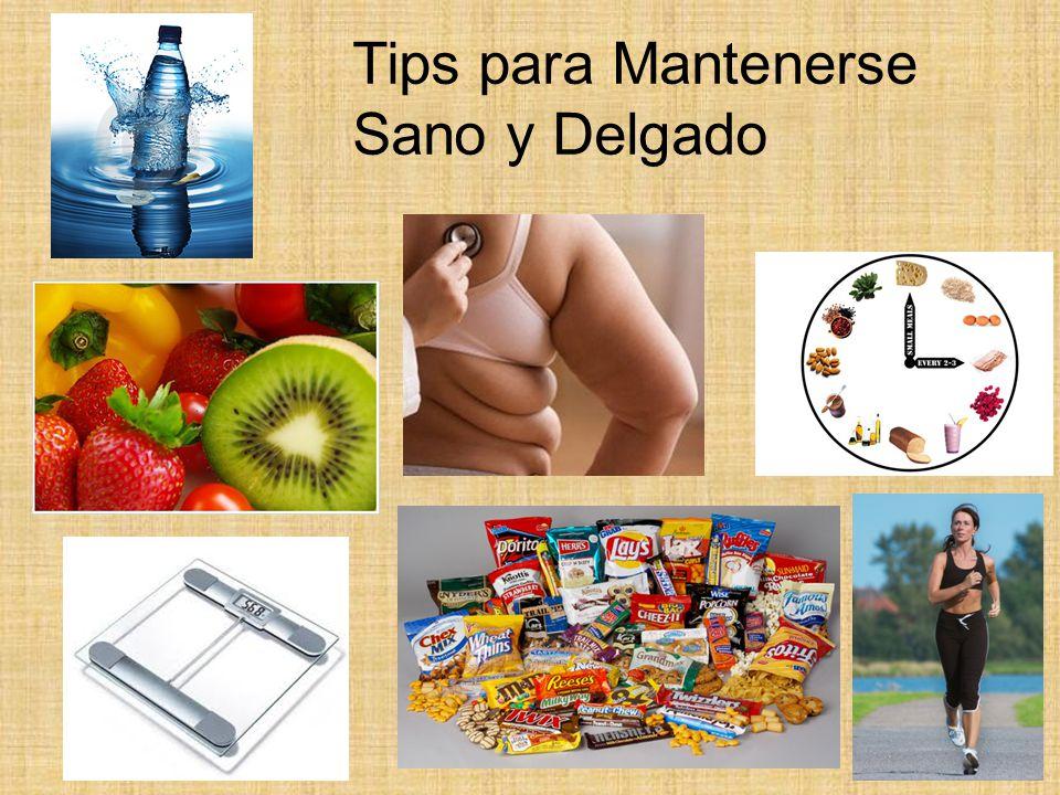 Tips para Mantenerse Sano y Delgado