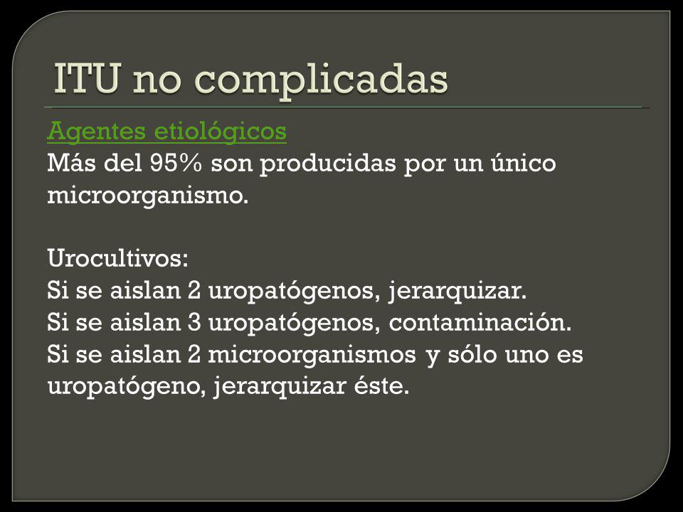Bibiografía Hooton TM, Stamm WE.Diagnosis and treatmen of uncomplicated urinary tract infections.