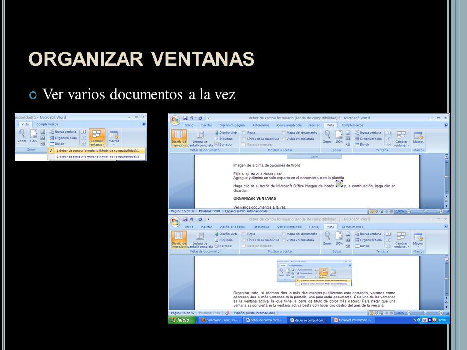 ORGANIZAR VENTANAS Ver varios documentos a la vez