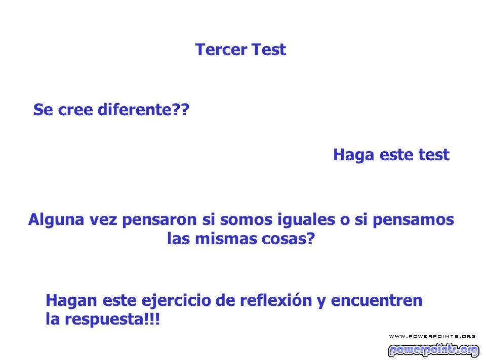 Tercer Test Se cree diferente?.