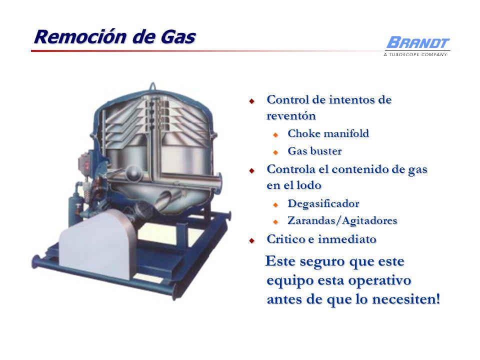 Remoción de Gas Control de intentos de reventón Control de intentos de reventón u Choke manifold u Gas buster Controla el contenido de gas en el lodo
