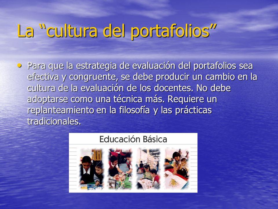 La cultura del portafolios propicia que: La colaboración sea una práctica común en el aula.
