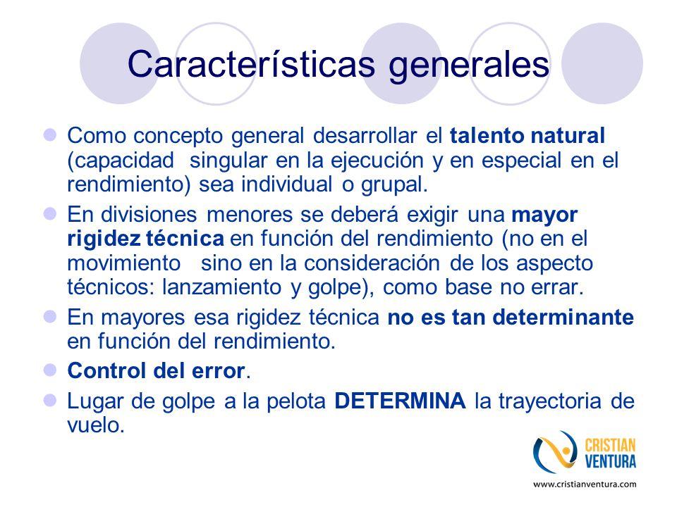 Características generales Como concepto general desarrollar el talento natural (capacidad singular en la ejecución y en especial en el rendimiento) se