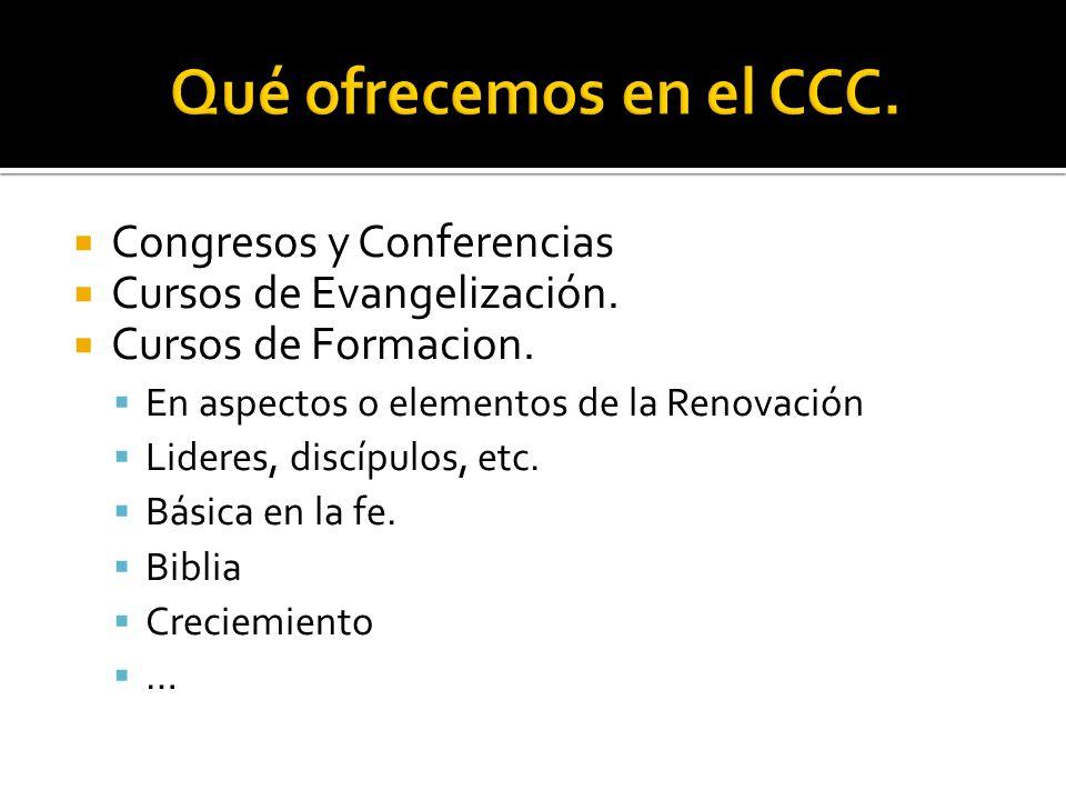 Congresos y Conferencias Cursos de Evangelización.