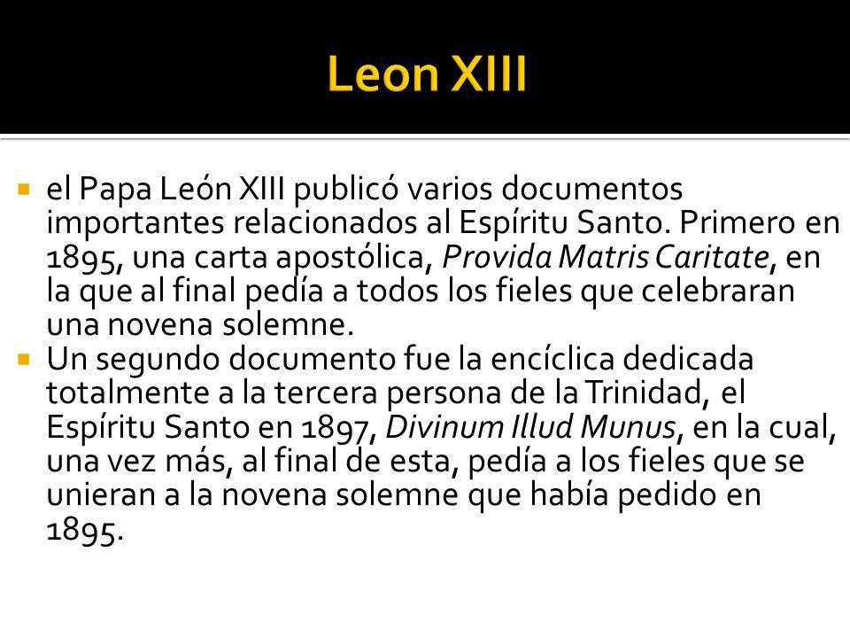 el Papa León XIII publicó varios documentos importantes relacionados al Espíritu Santo.