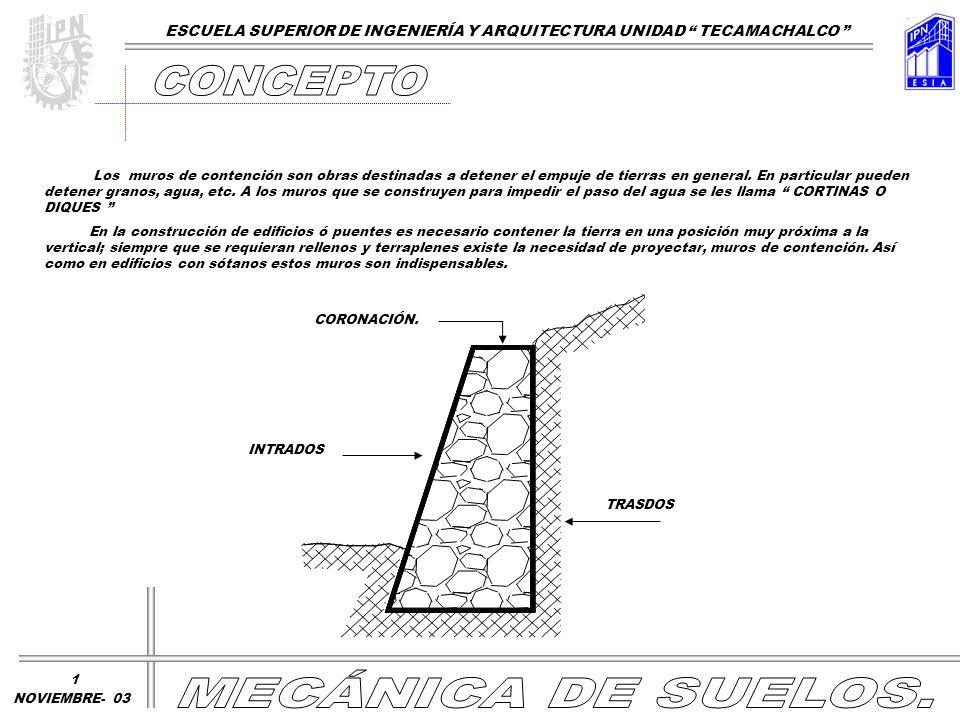 Los muros de contención son obras destinadas a detener el empuje de tierras en general. En particular pueden detener granos, agua, etc. A los muros qu