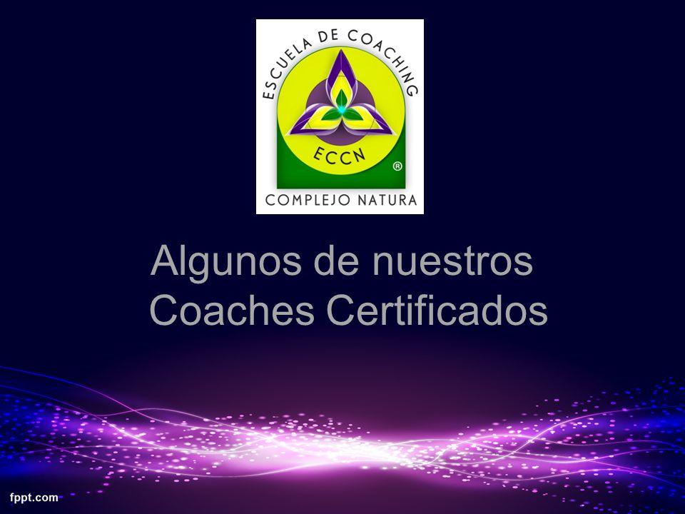 Algunos de nuestros Coaches Certificados