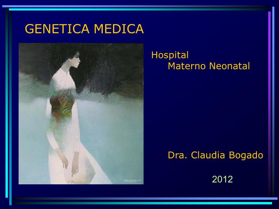 2012 GENETICA MEDICA Hospital Materno Neonatal Dra. Claudia Bogado