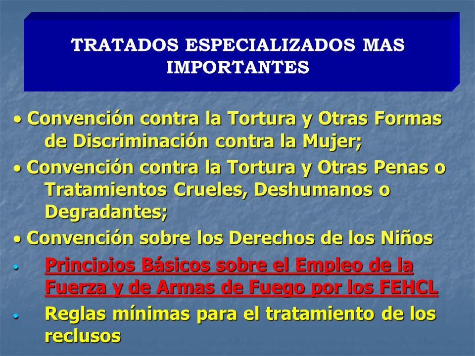 Convención contra la Tortura y Otras Formas de Discriminación contra la Mujer; Convención contra la Tortura y Otras Formas de Discriminación contra la