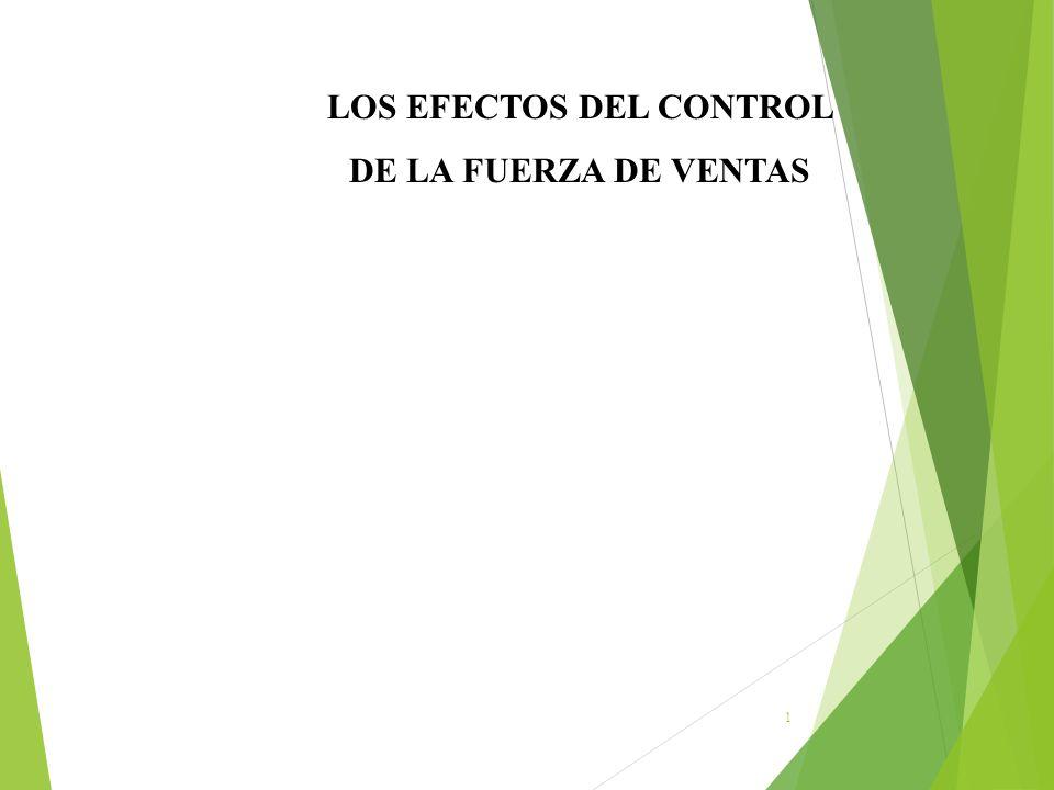 1 LOS EFECTOS DEL CONTROL DE LA FUERZA DE VENTAS