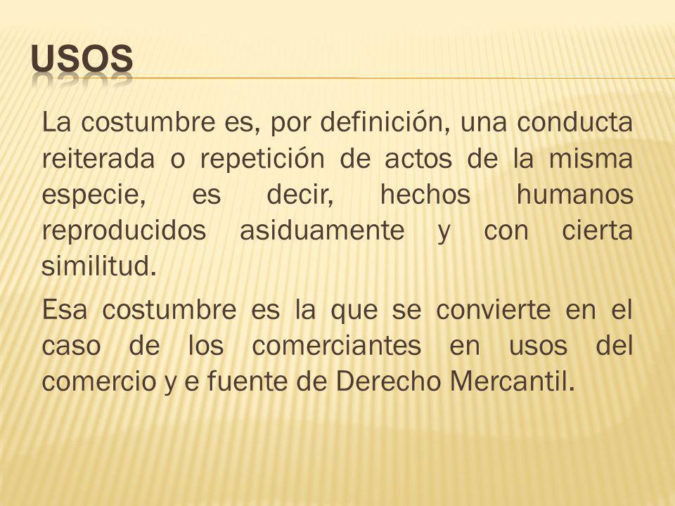 En nuestro derecho la costumbre mercantil está señalada como una fuente supletoria de derecho (num.