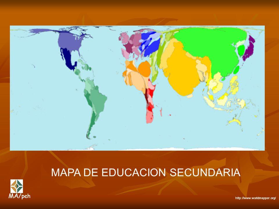 MAPA DE EDUCACION SECUNDARIA http://www.worldmapper.org/ MA/ peh