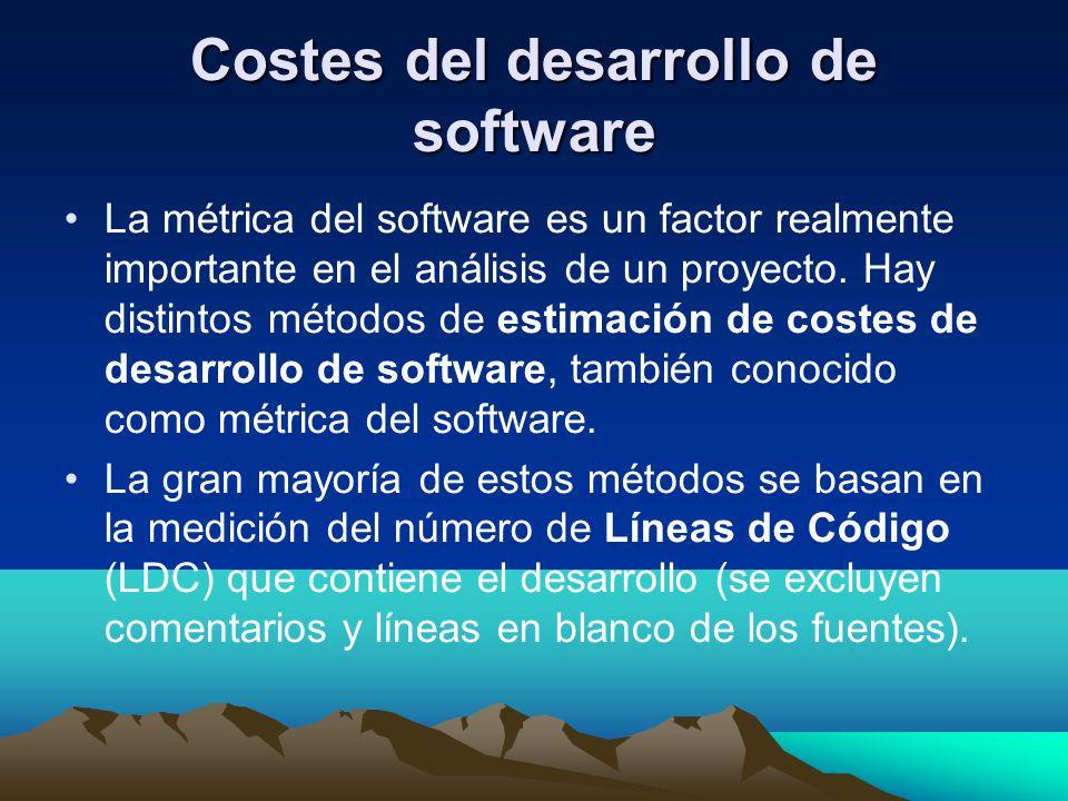 Costes del desarrollo de software La métrica del software es un factor realmente importante en el análisis de un proyecto. Hay distintos métodos de es