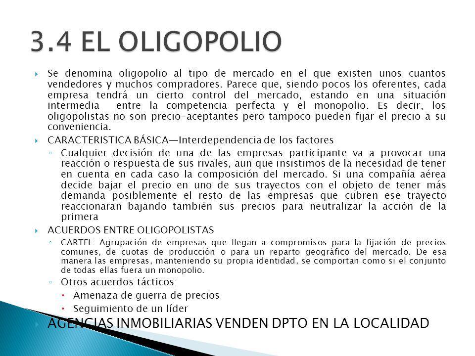 Se denomina oligopolio al tipo de mercado en el que existen unos cuantos vendedores y muchos compradores. Parece que, siendo pocos los oferentes, cada