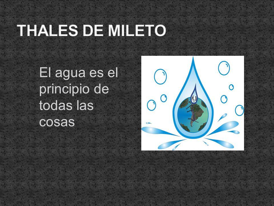 El agua es el principio de todas las cosas
