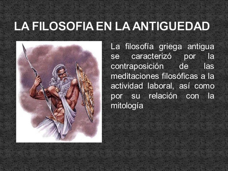 La filosofía griega fue la primera forma históricamente conocida de filosofía dialéctica.