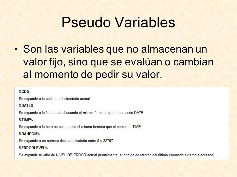 Pseudo Variables Son las variables que no almacenan un valor fijo, sino que se evalúan o cambian al momento de pedir su valor.