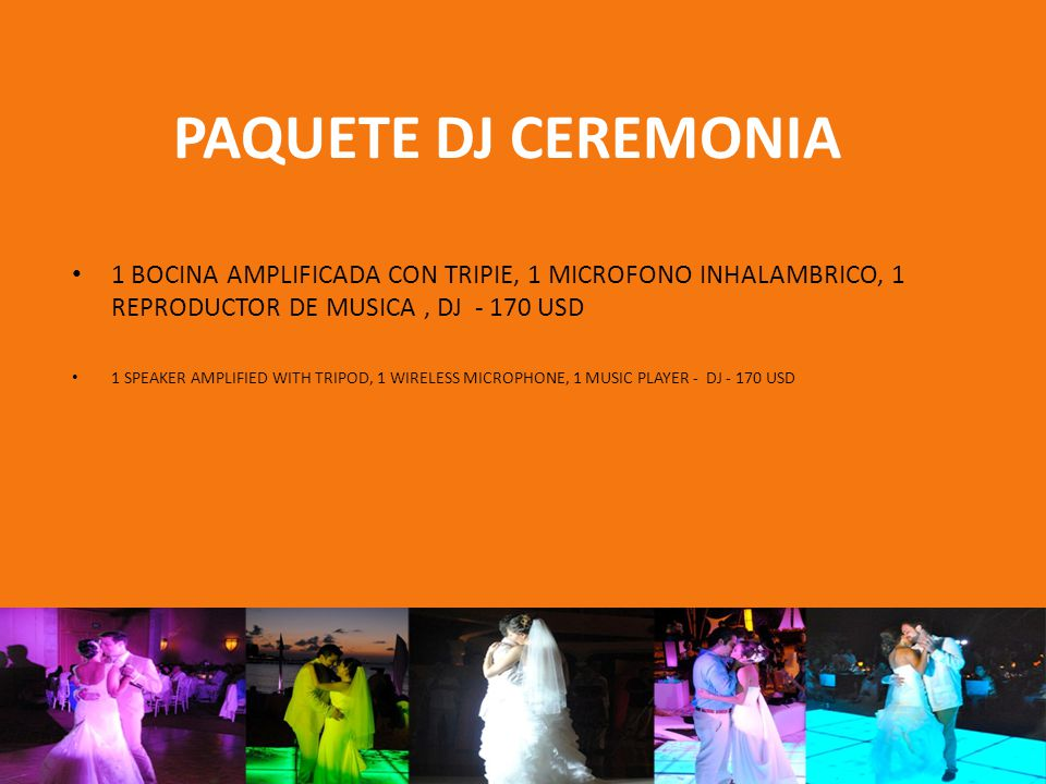 PAQUETE DJ CEREMONIA 1 BOCINA AMPLIFICADA CON TRIPIE, 1 MICROFONO INHALAMBRICO, 1 REPRODUCTOR DE MUSICA, DJ - 170 USD 1 SPEAKER AMPLIFIED WITH TRIPOD, 1 WIRELESS MICROPHONE, 1 MUSIC PLAYER - DJ - 170 USD