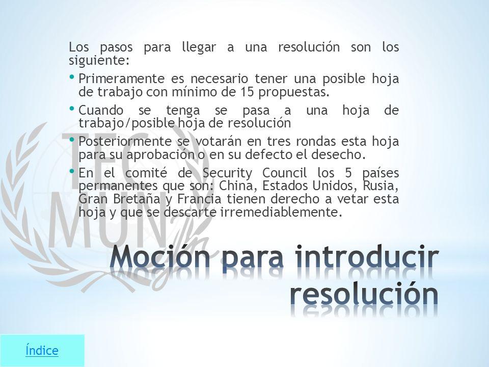 Índice Los pasos para llegar a una resolución son los siguiente: Primeramente es necesario tener una posible hoja de trabajo con mínimo de 15 propuest