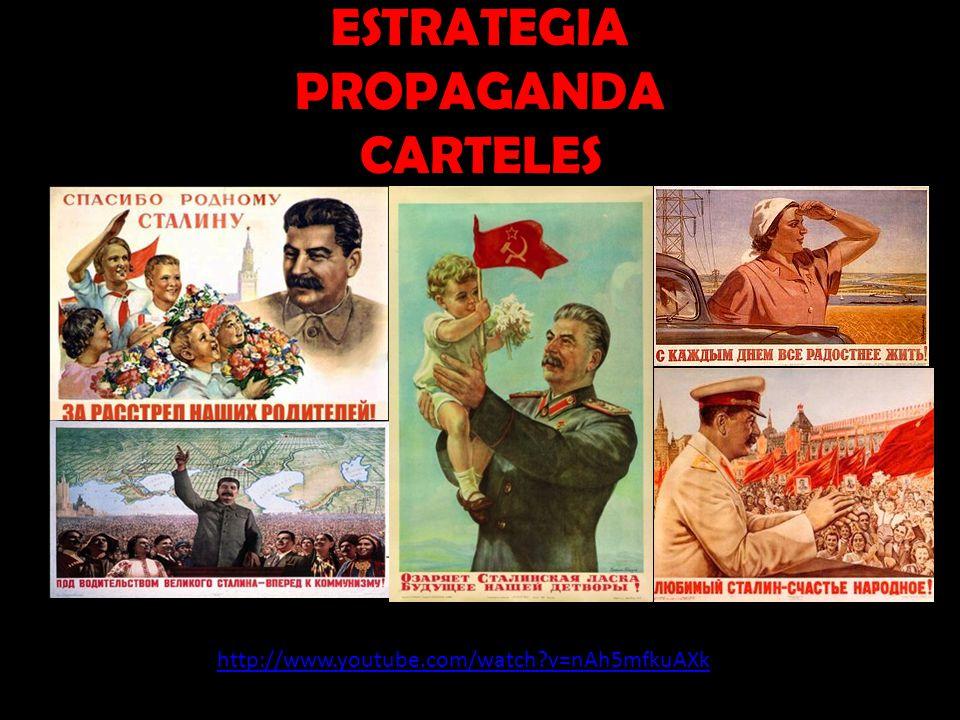 ESTRATEGIA PROPAGANDA CARTELES http://www.youtube.com/watch?v=nAh5mfkuAXk