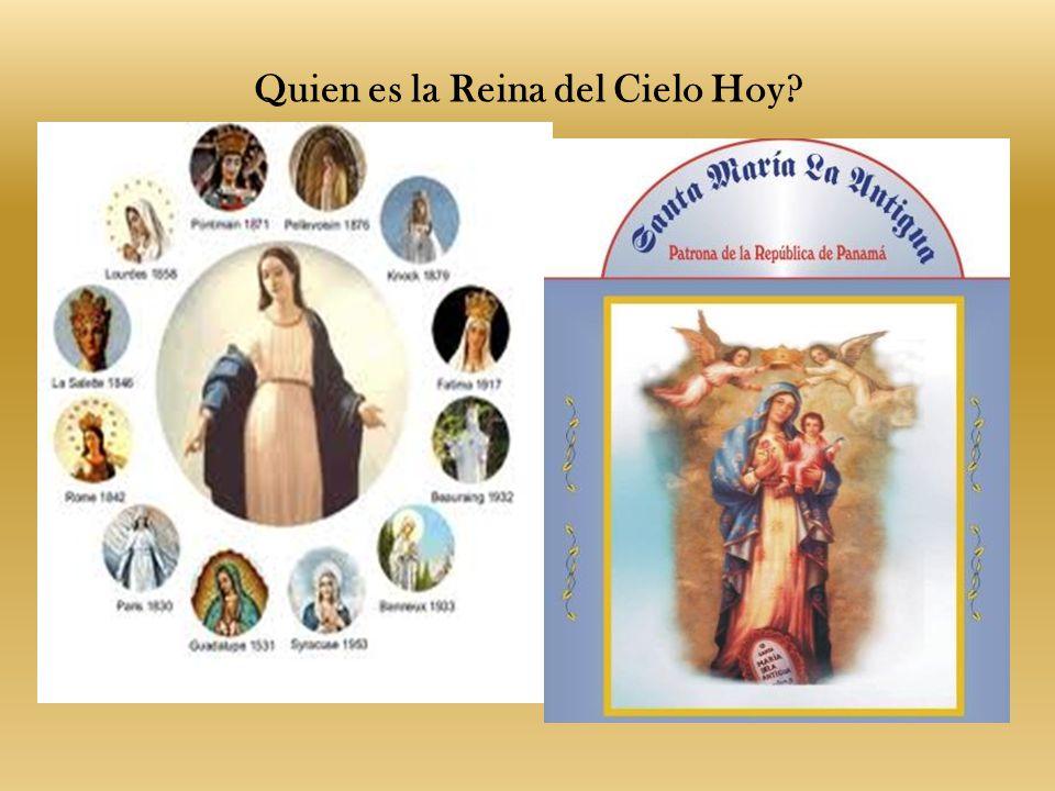 Quien es la Reina del Cielo Hoy?