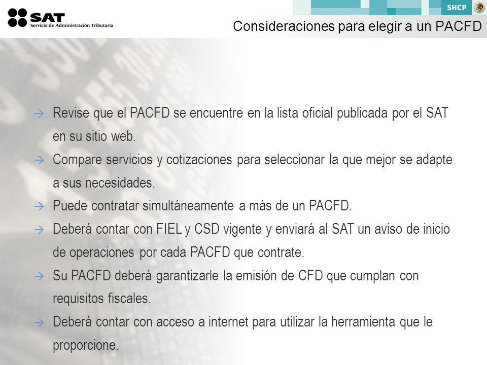 Revise que el PACFD se encuentre en la lista oficial publicada por el SAT en su sitio web.