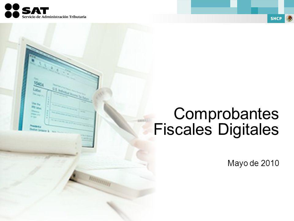 Comprobantes Fiscales Digitales Mayo de 2010