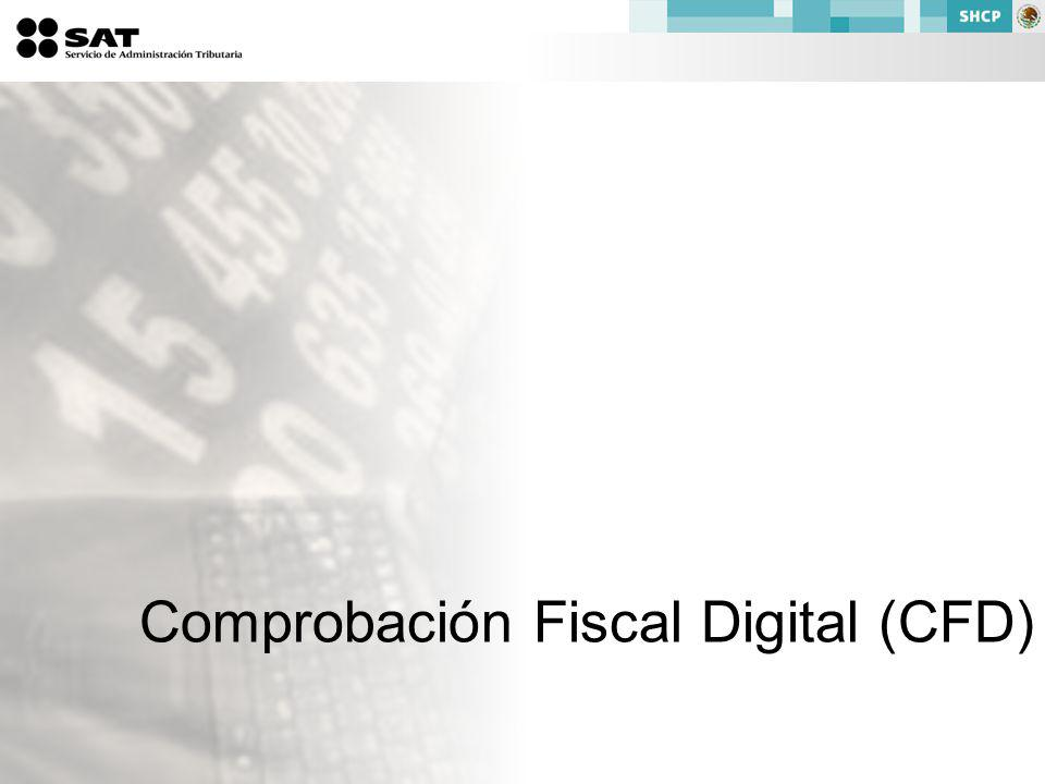 Comprobación Fiscal Digital (CFD)