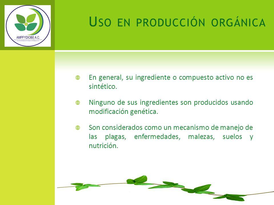 En general, su ingrediente o compuesto activo no es sintético. Ninguno de sus ingredientes son producidos usando modificación genética. Son considerad