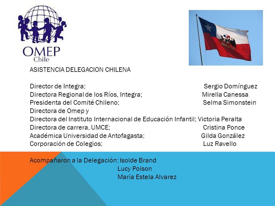 ASISTENCIA DELEGACION CHILENA Director de Integra; Sergio Domínguez Directora Regional de los Ríos, Integra; Mirella Canessa Presidenta del Comité Chi