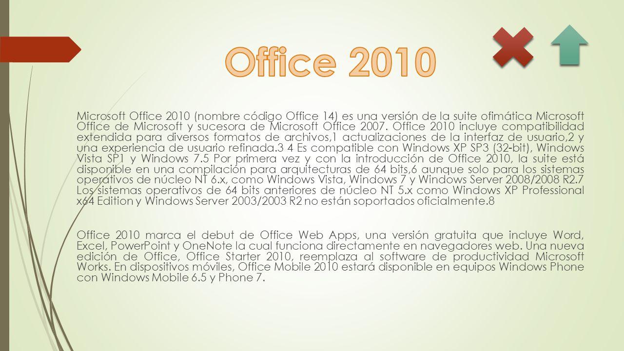 Microsoft Office 2010 (nombre código Office 14) es una versión de la suite ofimática Microsoft Office de Microsoft y sucesora de Microsoft Office 2007.