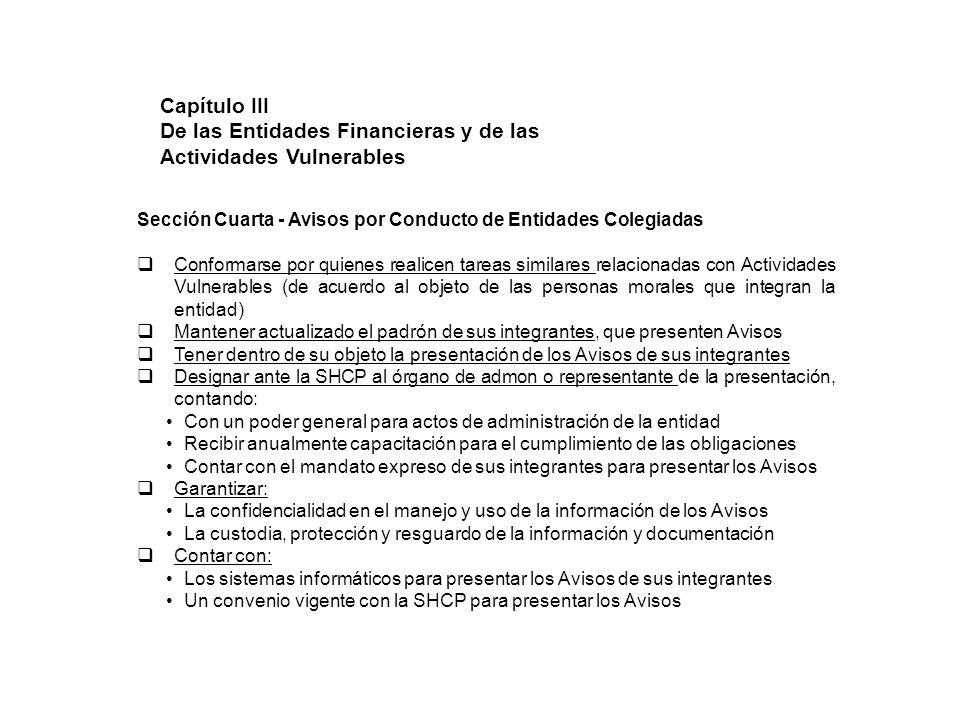 Sección Cuarta - Avisos por Conducto de Entidades Colegiadas Conformarse por quienes realicen tareas similares relacionadas con Actividades Vulnerable