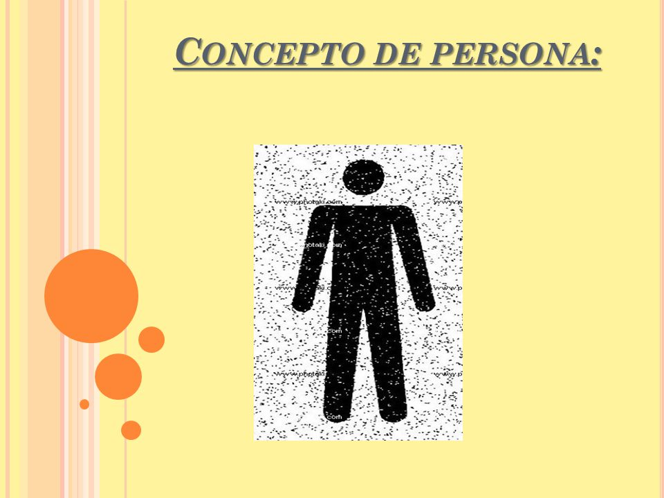 C ONCEPTO DE PERSONA :
