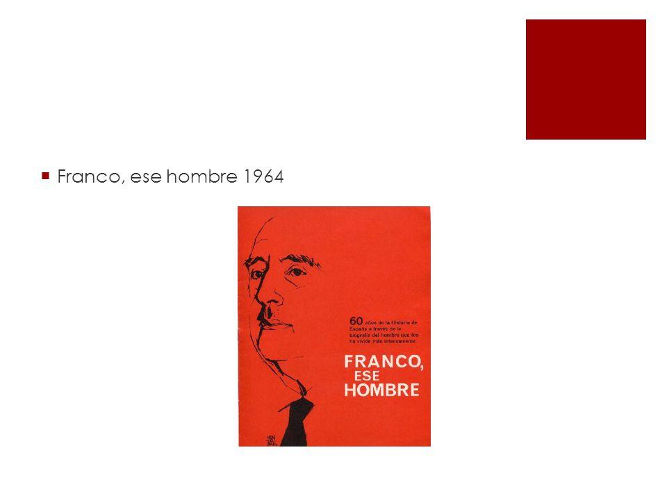 Franco, ese hombre 1964