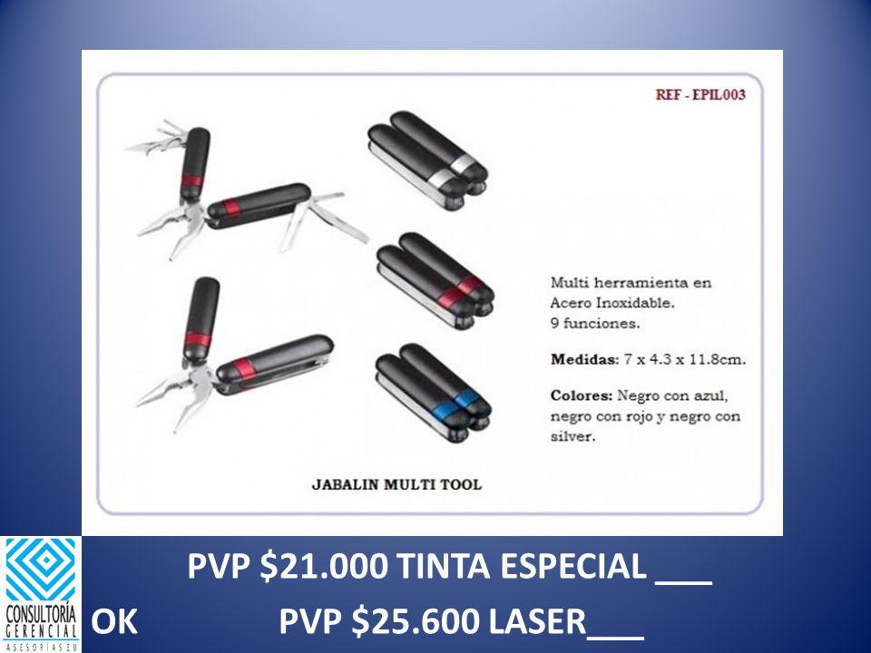 PVP $21.000 TINTA ESPECIAL ___ OK PVP $25.600 LASER___