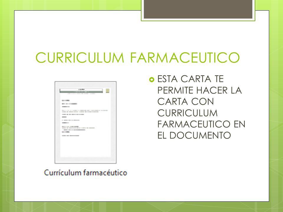 CURRICULUM FARMACEUTICO ESTA CARTA TE PERMITE HACER LA CARTA CON CURRICULUM FARMACEUTICO EN EL DOCUMENTO