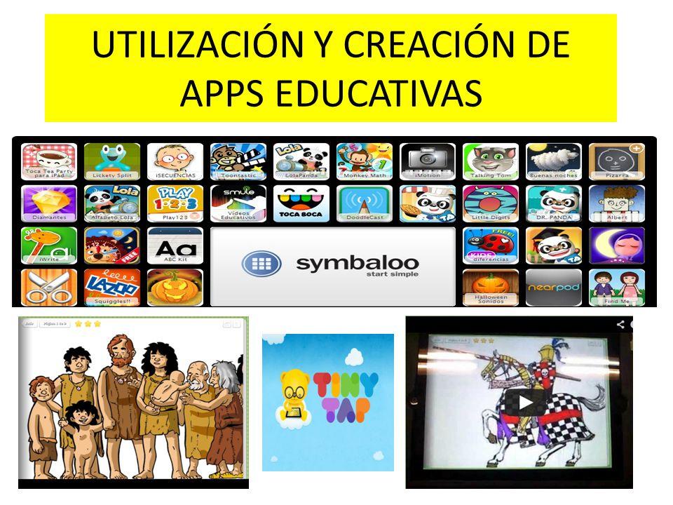 UTILIZACIÓN Y CREACIÓN DE APPS EDUCATIVAS