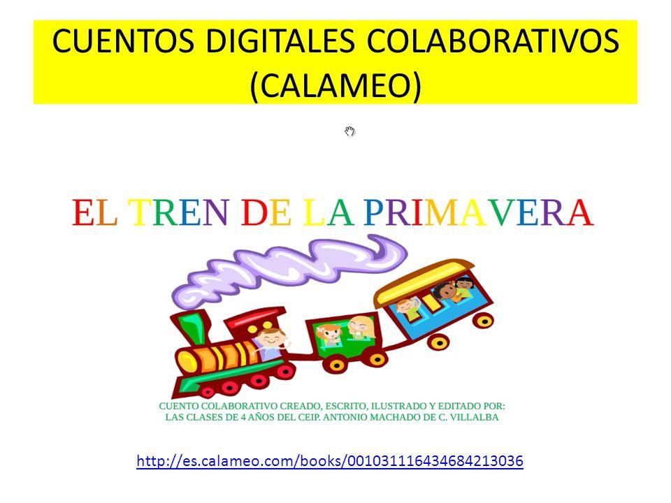CUENTOS DIGITALES COLABORATIVOS (CALAMEO) http://es.calameo.com/books/001031116434684213036
