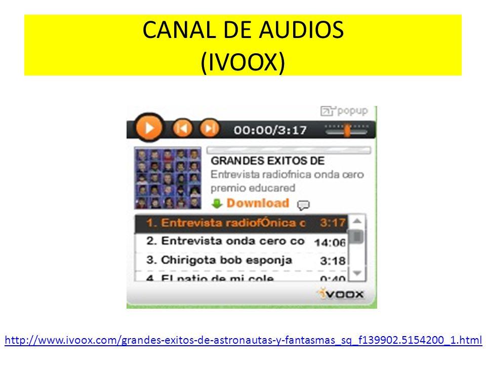 CANAL DE AUDIOS (IVOOX) http://www.ivoox.com/grandes-exitos-de-astronautas-y-fantasmas_sq_f139902.5154200_1.html
