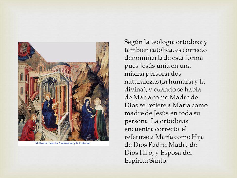 Según la teología ortodoxa y también católica, es correcto denominarla de esta forma pues Jesús unía en una misma persona dos naturalezas (la humana y