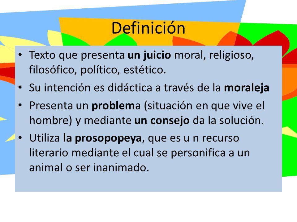 Definición Texto que presenta un juicio moral, religioso, filosófico, político, estético.