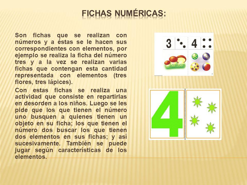 Son fichas que se realizan con números y a éstas se le hacen sus correspondientes con elementos, por ejemplo se realiza la ficha del número tres y a l